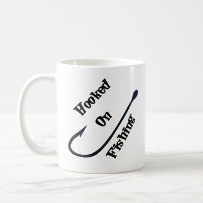 Hooked on Fishing - Fun Coffee Mug