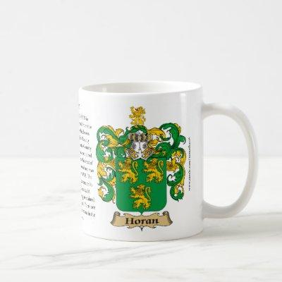 Horan, the Origin, the Meaning and the Crest Coffee Mug