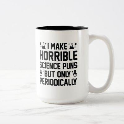 Horrible Science Puns Two-Tone Coffee Mug