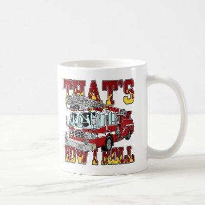How I Roll Fire Truck Coffee Mug