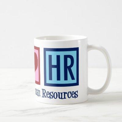 Human Resources Peace Love HR Coffee Mug