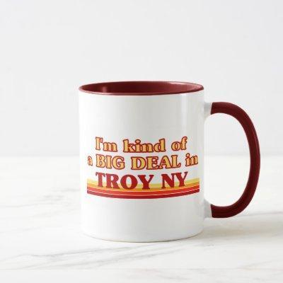 I am kind of a BIG DEAL in Troy Mug
