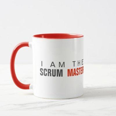 I am the scrum master agile mug