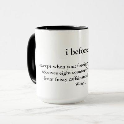 i before e : a clever mug
