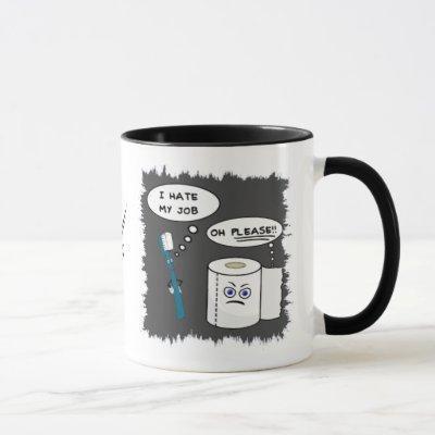 I Hate My Job Coffee Mug