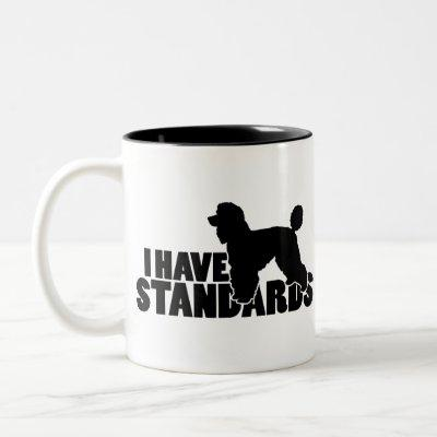 I have standards - standard poodle silhouette gear Two-Tone coffee mug