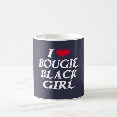 I LOVE BOUGIE BLACK GIRL COFFEE MUG