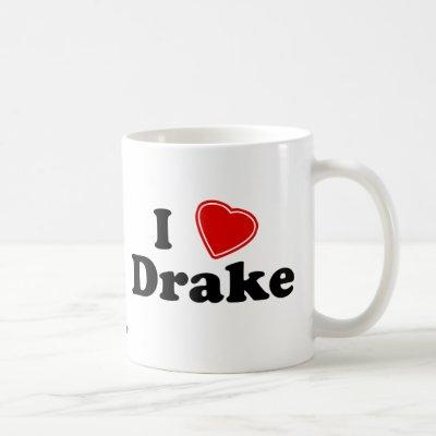 I Love Drake Coffee Mug