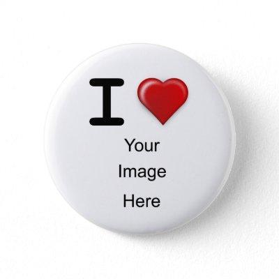 I Love(heart) Template Pinback Button