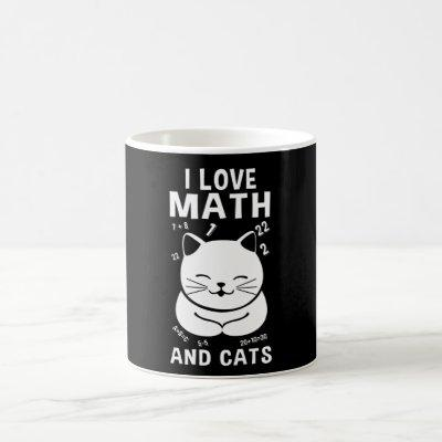I Love Math And Cats School Teacher Cat Lover Gift Coffee Mug