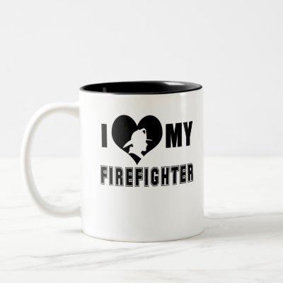 I Love My Firefighter Two-Tone Coffee Mug