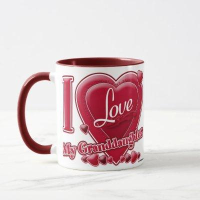 I Love My Granddaughter red - heart Mug