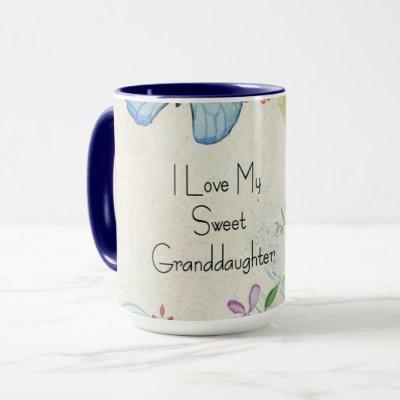 I Love My Sweet Granddaughter Mug