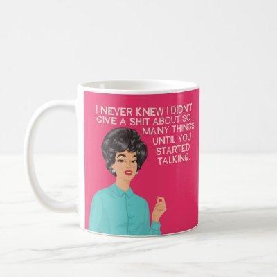 I never knew.... coffee mug