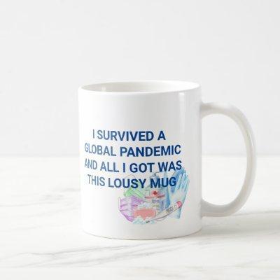 I survived Global Pandemic Funny Covid 2021 Coffee Mug