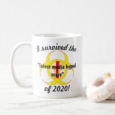 I Survived The Latest Media Hyped Scare Novelty Coffee Mug