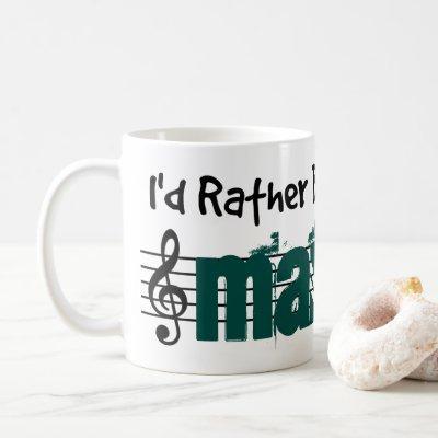 I'd Rather Be Playing My Mandolin Coffee Mug