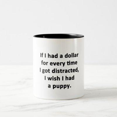 If I Had a Dollar Two-Tone Coffee Mug