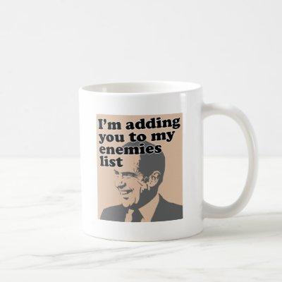 I'm Adding You To My Enemies List Coffee Mug