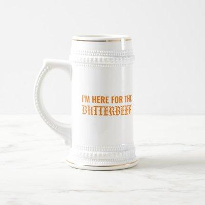 I'm Here For The Butterbeer™ Beer Stein