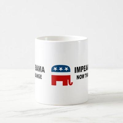Impeach Obama - now that's change Coffee Mug