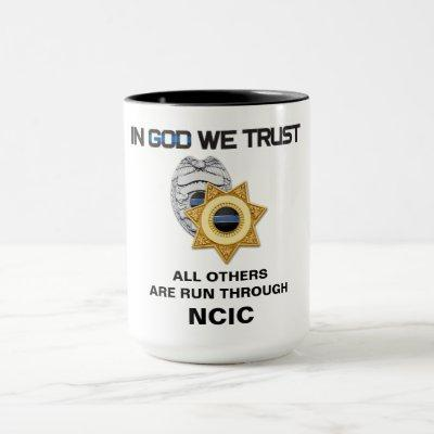 In God We Trust NCIC Law Enforcement Mug