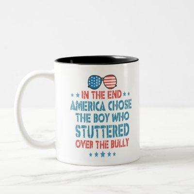 In the End America Chose the Boy Who Stuttered Two-Tone Coffee Mug