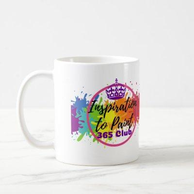 Inspiration to Paint 365 Club Paint Every Day Coffee Mug