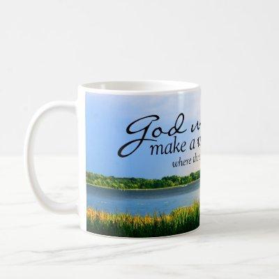 Inspirational: God Will Make A Way... Coffee Mug