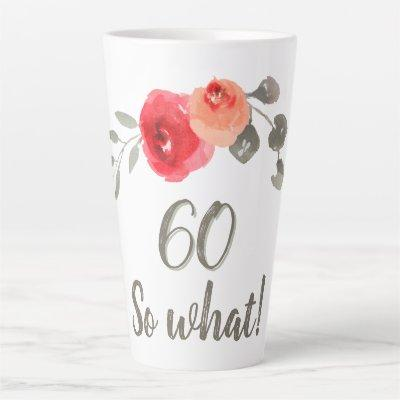 Inspirational Watercolor 60th Birthday Floral Latte Mug