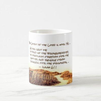 Isaiah 61:1 The Spirit of the Lord is upon Me, Coffee Mug