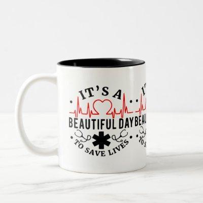 Its a Beautiful Day to Save Lives Two-Tone Coffee Mug