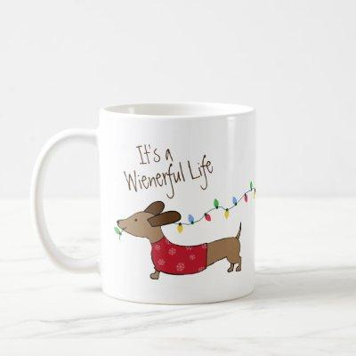 It's a Wienerful Life Dachshund Christmas Mug