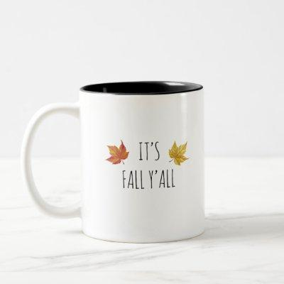 It's Fall Y'all Rae Dunn Inspired Font Fall Two-Tone Coffee Mug