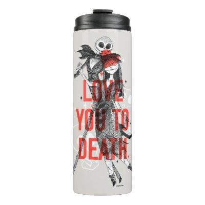 Jack & Sally - Love You To Death Typography Thermal Tumbler