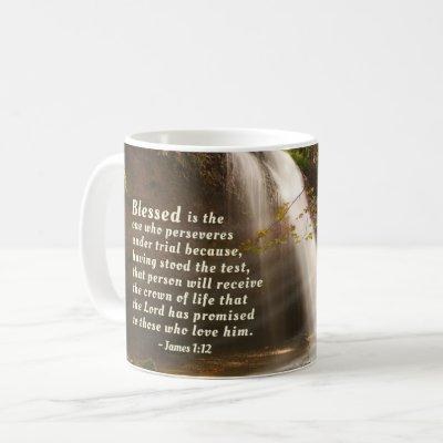 James 1:12 Blessed is the one who perseveres Bible Coffee Mug