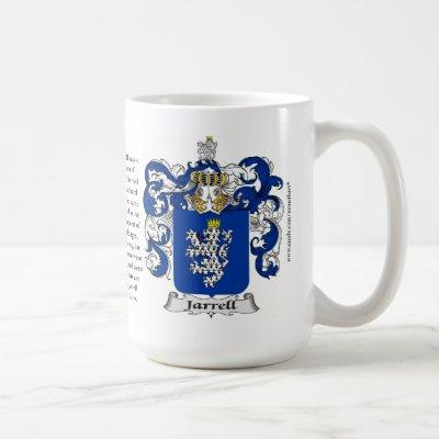 Jarrell, the Origin, the Meaning and the Crest Coffee Mug