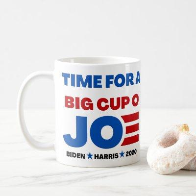 Joe Biden 2020 Time For A Cup Of Joe Mug