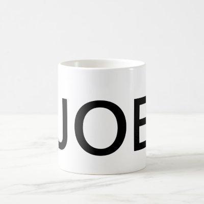 JOE Text Coffee Mug Drinkware Caffeine
