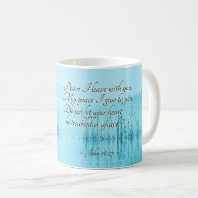 """John 14:27 Jesus Words, """"Peace I leave with you,"""" Coffee Mug"""
