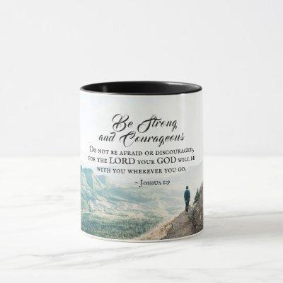 Joshua 1:9 Be Strong and Courageous Bible Verse Mug