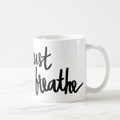 Just Breathe Typography Mug