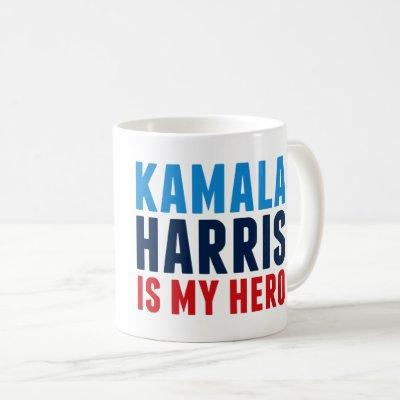 Kamala Harris is My Hero Coffee Mug