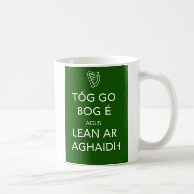 Keep Calm and Carry On IRISH Coffee Mug