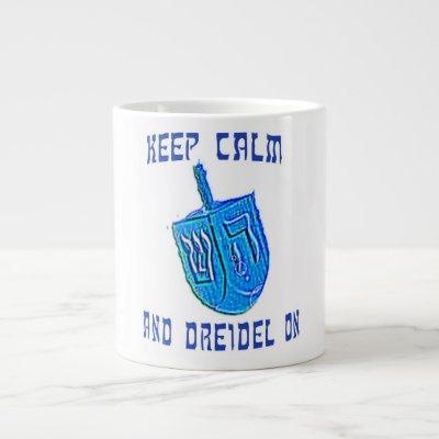 Keep Calm and Dreidel On Large Coffee Mug