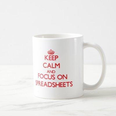 Keep Calm and focus on Spreadsheets Coffee Mug