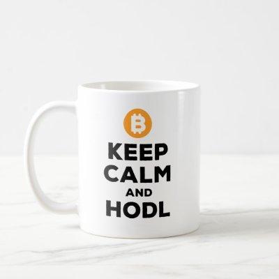 Keep calm and hodl bitcoin coffee mug