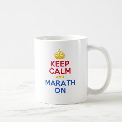 KEEP CALM and MARATH ON Coffee Mug