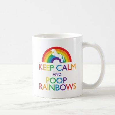 Keep Calm and Poop Rainbows Unicorn Coffee Mug