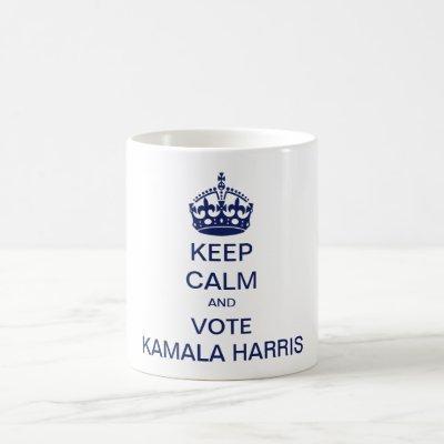 Keep calm and vote Kamala Harris Coffee Mug